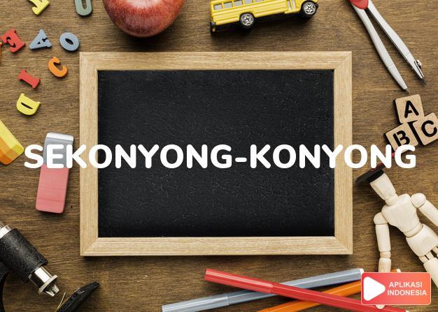 arti sekonyong-konyong adalah sudden, suddenly. dalam Terjemahan Kamus Bahasa Inggris Indonesia Indonesia Inggris by Aplikasi Indonesia
