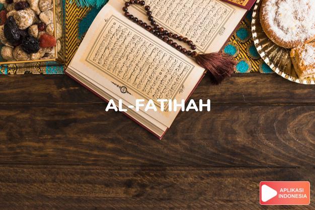 Read Surah al-fatihah Opening complete with Arabic, Latin, Audio & English translations