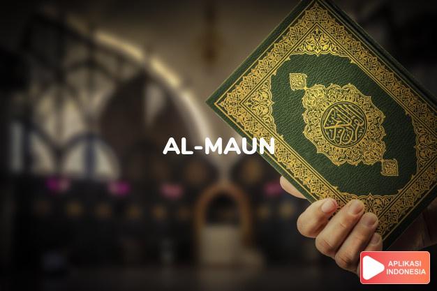 Read Surah al-maun Useful items complete with Arabic, Latin, Audio & English translations