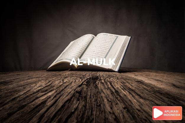 Read Surah al-mulk Kingdom complete with Arabic, Latin, Audio & English translations