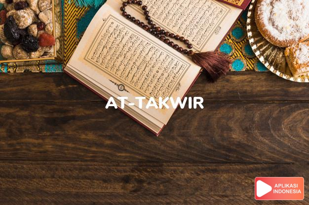 Read Surah at-takwir Roll complete with Arabic, Latin, Audio & English translations