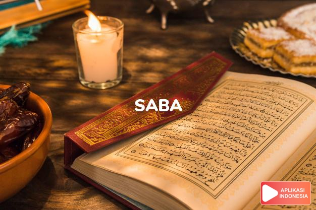 Read Surah saba The Saba` complete with Arabic, Latin, Audio & English translations